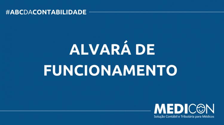 ABC DA CONTABILIDADE BLOG MEDICON 1 750x419 - O QUE É O ALVARÁ DE FUNCIONAMENTO? SAIBA AGORA!