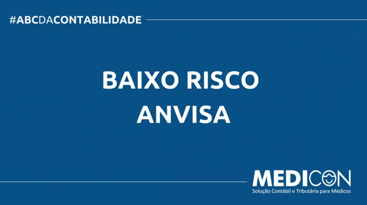 ABC DA CONTABILIDADE BLOG MEDICON 3 750x419 - O QUE É BAIXO RISCO ANVISA? SAIBA AGORA!