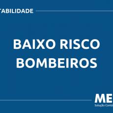 O QUE É BAIXO RISCO BOMBEIROS? SAIBA AGORA!