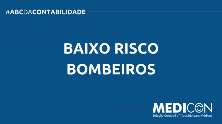 ABC DA CONTABILIDADE BLOG MEDICON 6 750x419 - O QUE É BAIXO RISCO BOMBEIROS? SAIBA AGORA!