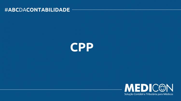 ABC DA CONTABILIDADE BLOG MEDICON 10 750x419 - O QUE É CPP? SAIBA AGORA!