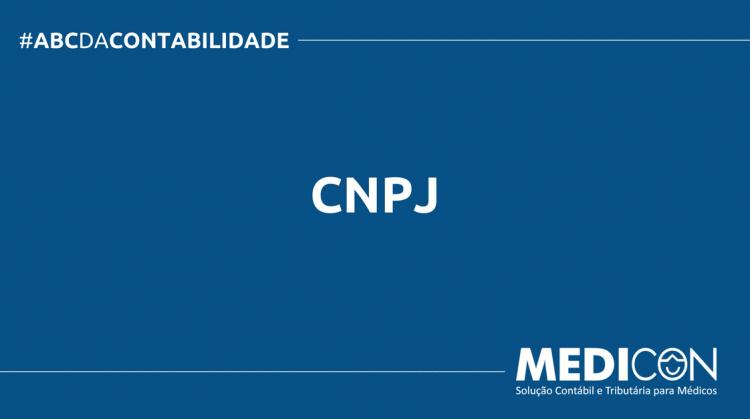 ABC DA CONTABILIDADE BLOG MEDICON 15 750x419 - O QUE É CNPJ? SAIBA AGORA!