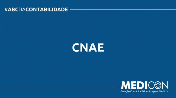 ABC DA CONTABILIDADE BLOG MEDICON 16 750x419 - O QUE É CNAE? SAIBA AGORA!