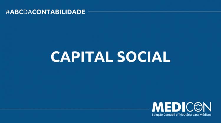 ABC DA CONTABILIDADE BLOG MEDICON 8 750x419 - O QUE É CAPITAL SOCIAL? SAIBA AGORA!