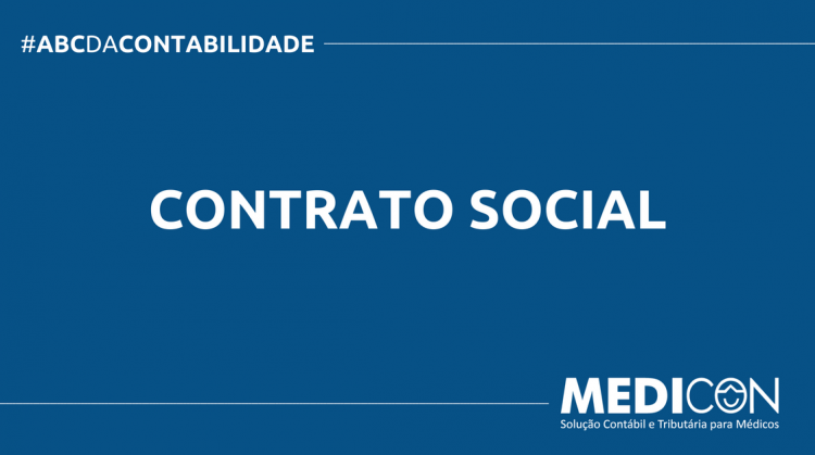ABC DA CONTABILIDADE BLOG MEDICON 9 750x419 - O QUE É CONTRATO SOCIAL? SAIBA AGORA!