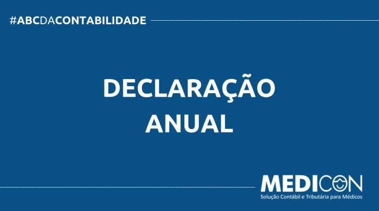 ABC DA CONTABILIDADE BLOG MEDICON 3 750x419 - O QUE É DECLARAÇÃO ANUAL? SAIBA AGORA!