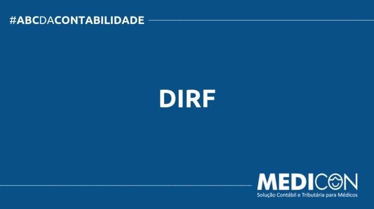 ABC DA CONTABILIDADE BLOG MEDICON 5 750x419 - O QUE É DIRF? SAIBA AGORA!