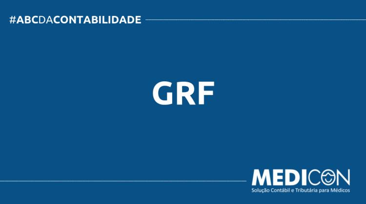 ABC DA CONTABILIDADE BLOG MEDICON 10 750x419 - O QUE É GRF? SAIBA AGORA!