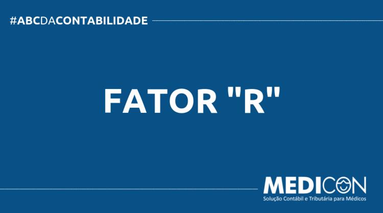 """ABC DA CONTABILIDADE BLOG MEDICON 3 750x419 - O QUE É FATOR """"R""""? SAIBA AGORA!"""