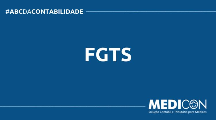 ABC DA CONTABILIDADE BLOG MEDICON 6 750x419 - O QUE É FGTS? SAIBA AGORA!
