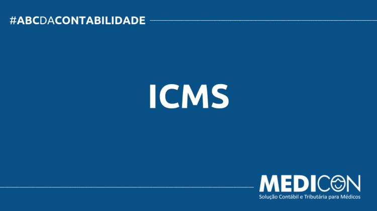 ABC DA CONTABILIDADE BLOG MEDICON 750x419 - O QUE É ICMS? SAIBA AGORA!