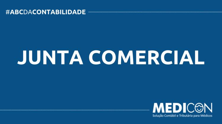 ABC DA CONTABILIDADE BLOG MEDICON 8 750x419 - O QUE É JUNTA COMERCIAL? SAIBA AGORA!
