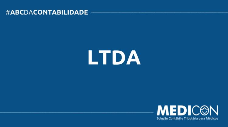 ABC DA CONTABILIDADE BLOG MEDICON 750x419 - O QUE É LTDA? SAIBA AGORA!
