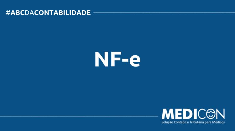 ABC DA CONTABILIDADE BLOG MEDICON 9 750x419 - O QUE É NF-e? SAIBA AGORA!