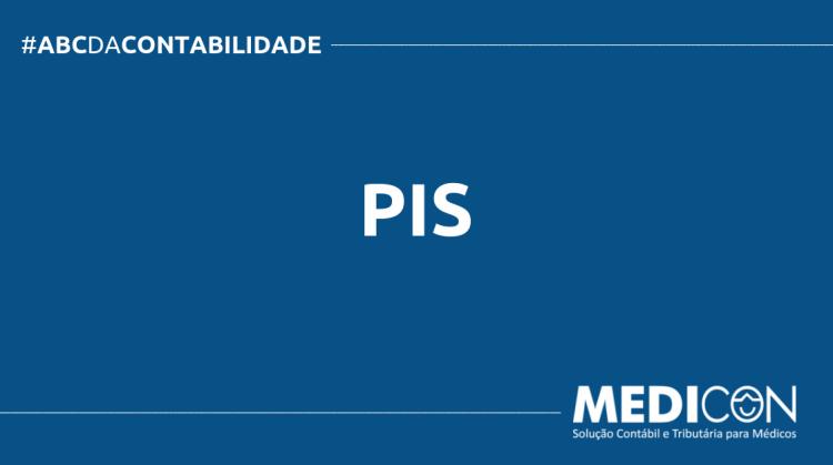 ABC DA CONTABILIDADE BLOG MEDICON 1 750x419 - O QUE É PIS? SAIBA AGORA!