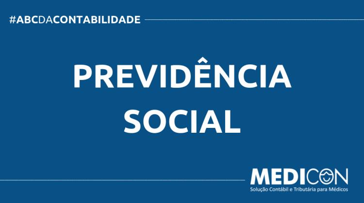 ABC DA CONTABILIDADE BLOG MEDICON 3 750x419 - O QUE É PREVIDÊNCIA SOCIAL? SAIBA AGORA!