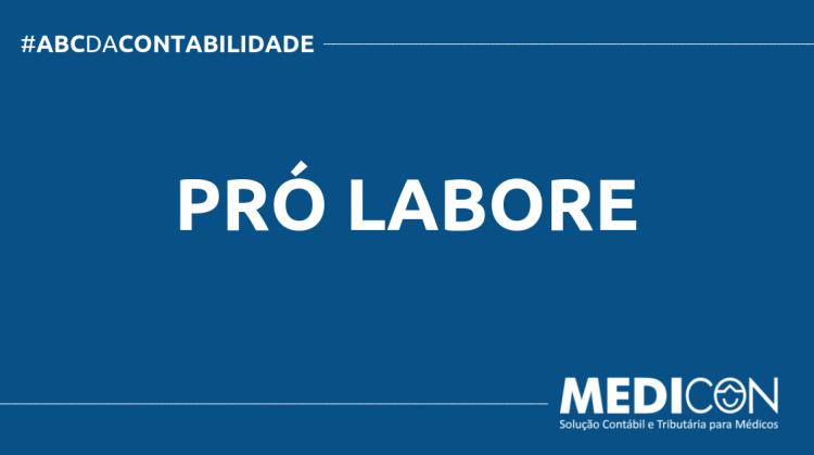 ABC DA CONTABILIDADE BLOG MEDICON 4 750x419 - O QUE É PRÓ LABORE? SAIBA AGORA!