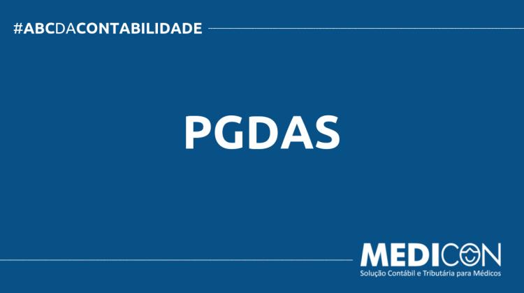 ABC DA CONTABILIDADE BLOG MEDICON 750x419 - O QUE É PGDAS? SAIBA AGORA!