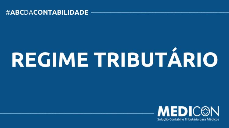 ABC DA CONTABILIDADE BLOG MEDICON 10 750x419 - O QUE É REGIME TRIBUTÁRIO? SAIBA AGORA!