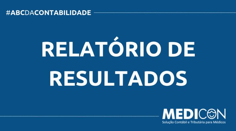 ABC DA CONTABILIDADE BLOG MEDICON 11 750x419 - O QUE É RELATÓRIO DE RESULTADOS? SAIBA AGORA!