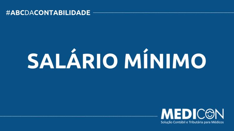 ABC DA CONTABILIDADE BLOG MEDICON 12 750x419 - O QUE É SALÁRIO MÍNIMO? SAIBA AGORA!