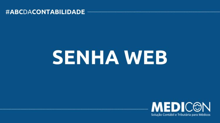 ABC DA CONTABILIDADE BLOG MEDICON 14 750x419 - O QUE É SENHA WEB? SAIBA AGORA!