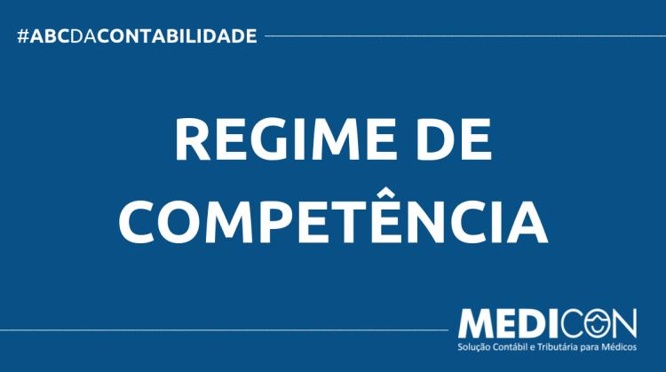 ABC DA CONTABILIDADE BLOG MEDICON 8 750x419 - O QUE É REGIME DE COMPETÊNCIA? SAIBA AGORA!